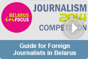 Guide for Foreign Journalists in Belarus